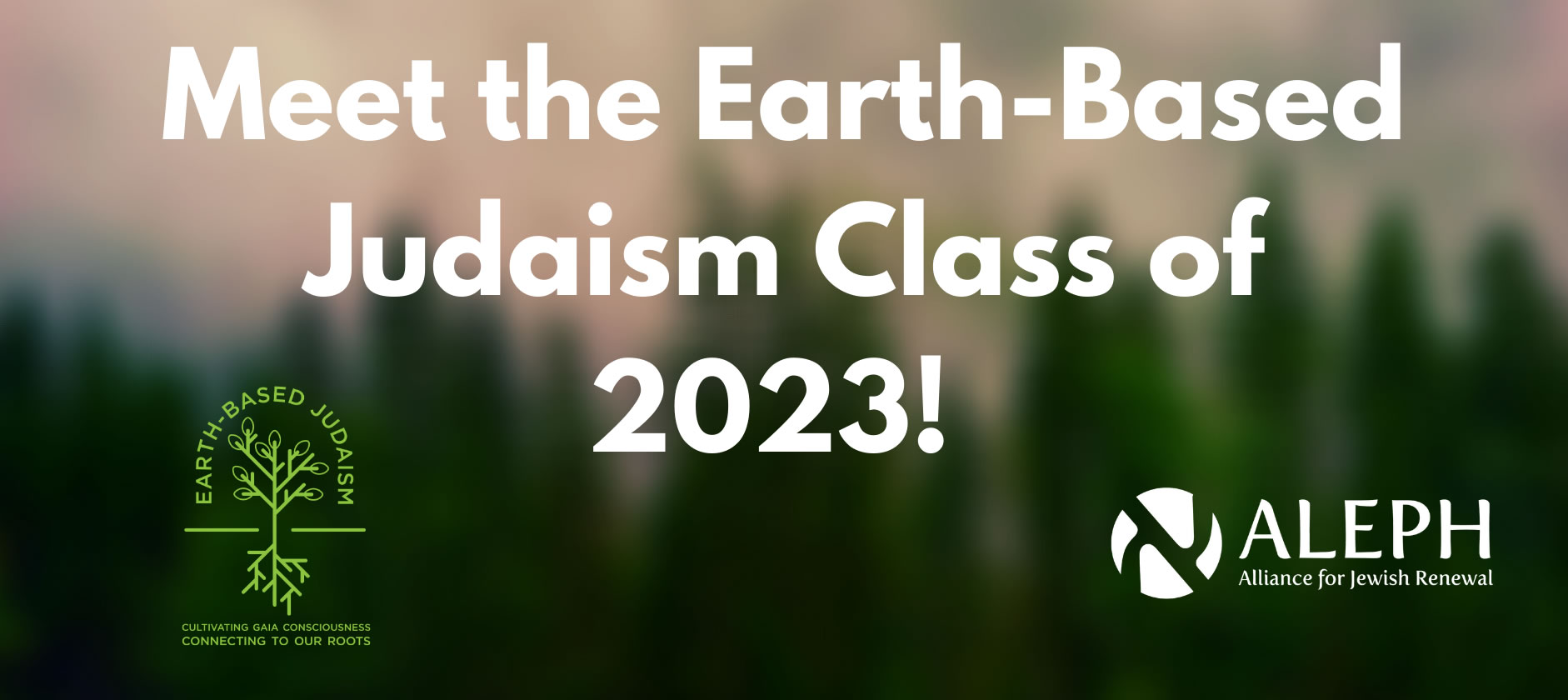Earth BAsed Judaism - Class of 2023!
