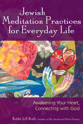 Jewish Mediation Practices for Everyday Life